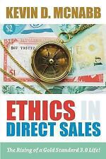 The Responsible Direct Seller: Ethics in Direct Sales : The Rising of a Gold...
