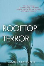 Rooftop Terror : True Hurricane Katrina Story, American Couple Learns How to...