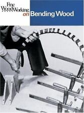 Bending Wood (Fine Woodworking On)-ExLibrary