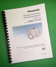 COLOR PRINTED Panasonic Advanced DMC-FZ100 Manual, User Guide 240 Pages