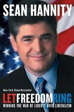 VG, Let Freedom Ring: Winning the War of Liberty over Liberalism, Sean Hannity,