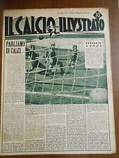 IL CALCIO ILLUSTRATO n.21 - MAGGIO -1942 - 12° GIORNATA DI R.- LAZIO-ROMA 1-1