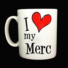 NEW I LOVE HEART MY MERC GIFT MUG CUP PRESENT CAR DRIVER OWNER MERCEDES BENZ