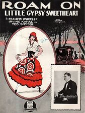 1927 Roam on Little Gypsy Sweetheart by Wheeler, Kahal and Snyder - Montesanto