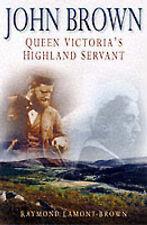 John Brown: Queen Victorias Highland Servant,ACCEPTABLE Book