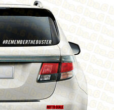 Fast And Furious Paul Walker RIP Remember The Buster Vinyl Decal Sticker JDM 7