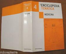 Enciclopedia tematica Grandi Opere l'espresso 2005 medicina n 4 rilegato 757 pag