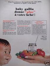 PUBLICITÉ 1962 BABY GALLIA DONNE PLUS À BÉBÉ POUR LA CROISSANCE HARMONIEUSE