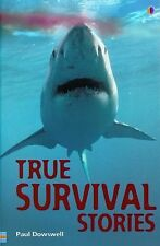 True Survival Stories (True Adventure Stories) Dowswell, Paul Paperback