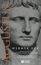 The Age of Augustus (Blackwell Ancient Lives) by Eck, Werner