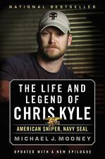 The Life and Legend of Chris Kyle: American Sniper, Navy SEAL by Mooney, Michae