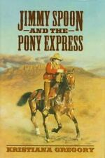 Jimmy Spoon and the Pony Express-ExLibrary