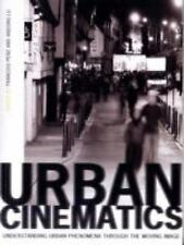 NEW - Urban Cinematics: Understanding Urban Phenomena through the Moving Image