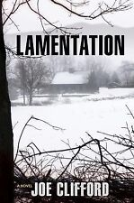 Lamentation: A Novel (Jay Porter Series) by Clifford, Joe
