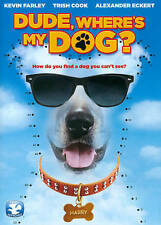 Dude, Where's My Dog? Free Ship New DVD