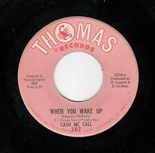 FUNK/NORTHERN SOUL-CASH Mc CALL-THOMAS 307-WHEN YOU WAKE UP/YOU AIN'T TOO COOL