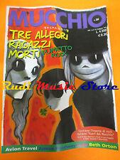 Rivista MUCCHIO SELVAGGIO 350/1999 Tre Allegri Ragazzi Morti Avion Travel No cd