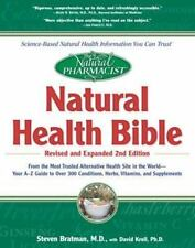 The Natural Pharmacist : Natural Health Bible from the Most Trusted Alternative