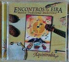 """Encontros Da Eira """"Aquintrodia"""" CD of traditional Madeiran Music"""