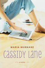 Cassidy Lane by Maria Murnane (2014, Paperback)