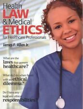 Health Law and Medical Ethics by James Allen (2011, Paperback, Revised)