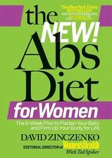The New Abs Diet for Women : The 6-Week Plan to Flatten Your Belly and Firm...