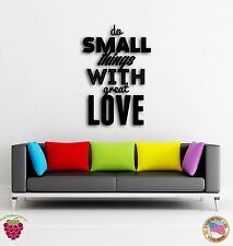 Wall Sticker Quotes Words Inspire Do Small Thing With Great Love  z1466
