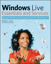 Windows Live Essentials and Services: Using Free Microsoft Applications for Wind