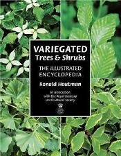 Variegated Trees and Shrubs: The Illustrated Encyclopedia-ExLibrary