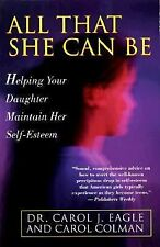 All That She Can Be: Helping Your Daughter Maintain Her Self-Esteem During the C