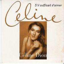 CD SP 2 T CELINE DION *S'IL SUFFISAIT D'AIMER*