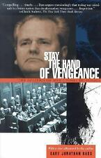 Stay the Hand of Vengeance: The Politics of War Crimes Tribunals