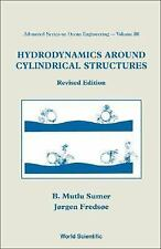 Advanced Series on Ocean Engineering: Hydrodynamics Around Cylindrical...