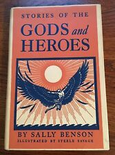 STORIES OF THE GODS AND HEROES SALLY BENSON 1940 1st/15th HC/DJ ILL. Savage