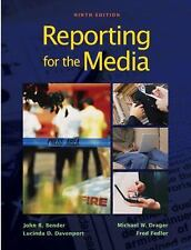 Reporting for the Media by Michael W. Drager, Fred Fedler, Lucinda D....