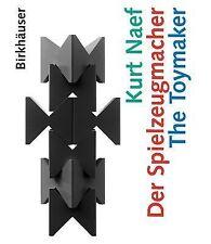 Kurt Naef - Der Spielzeugmacher / The Toymaker (German Edition), Arts & Photogra