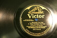 78 rpm Vinyl Victrola Mandalay & Step Henrietta Paul Williams 35744A