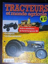 FASCICULE  33 TRACTEURS ET MONDE AGRICOLE FORD FERGUSON 9N 1939