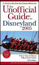 The Unofficial Guide to Disneyland 2005 (Unofficial Guides)