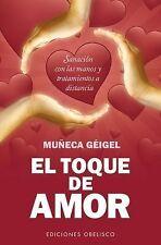 El toque de amor Coleccion Salud y Vida Natural Spanish Edition