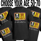 Birthday Grumpy Git Mens T-Shirt Funny Gift Choose Year In Listing From 50 - 70