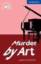 NEW - Murder by Art Level 5 Upper Intermediate (Cambridge English Readers)