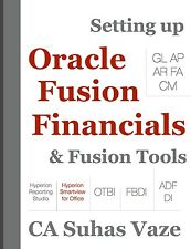 Setting up Oracle Fusion Financials & Fusion Tools (Worldwide Delivery)