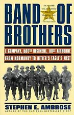 Band of Brothers : E Company, 506th Regiment, 101st Airborne from Normandy to Hi