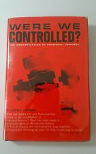 Were We Controlled? The Assassination of President Kennedy Lincoln Lawrence 1967