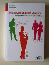 Die Bewerbung zum Studium von Felix Petersen und Marcus Mery (2010, Taschenbuch)
