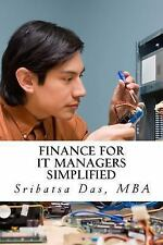 Finance for IT Managers Simplified : Easy Step-By-step Examples to Master...