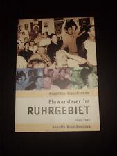 Einwanderer im Ruhrgebiet 1945-1995 Krus-Bonazza