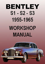 BENTLEY S1-S2-S3 1955-1965 WORKSHOP MANUAL