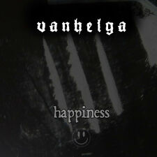 Vanhelga - Happiness MCD, DEPRESSIV LIFELOVER Apati,Woods Of Infinity